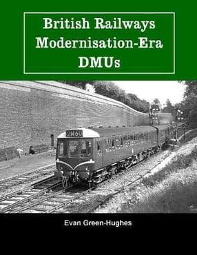 BRITISH RAILWAYS MODERNISATION - Era DMUs ISBN: 9781913251161